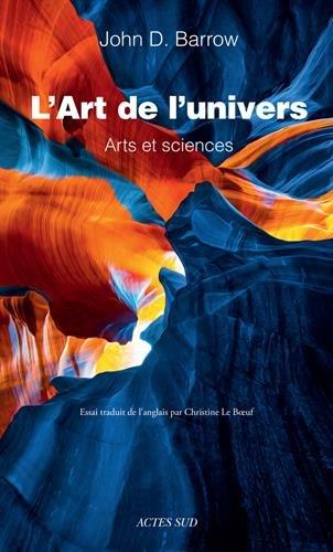 L'Art de l'Univers. Arts et sciences