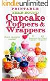 Printable Year-Round Cupcake Toppers and Wrappers