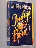 Indigo Blue (Harper Monogram) (0061080098) by Anderson, Catherine