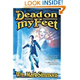 Dead on My Feet (The Halflife Chronicles) by