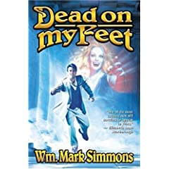 Dead on My Feet (The Halflife Chronicles) by Wm. Mark Simmons