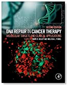 DNA Repair in Cancer Therapy, Second Edition: Molecular Targets and Clinical Applications
