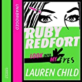 Lauren Child Look into my eyes (Ruby Redfort, Book 1)