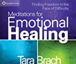 Meditations for Emotional Healing: Fi...