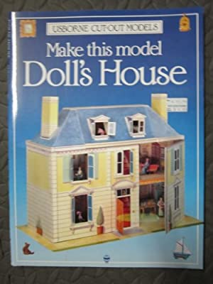 Make This Model Doll's House (Usborne Cut-Out Models)