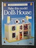 Make This Model Doll's House (Usborne Cut-Out Models) (0746013167) by Ashman, Iain