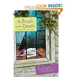A Brush with Death: A Penny Brannigan Mystery (Penny Brannigan Mysteries) Elizabeth J. Duncan