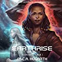 Earthrise: Her Instruments 1 (       UNABRIDGED) by M.C.A. Hogarth Narrated by Daniel Dorse