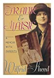 Frank and Maisie: A Memoir With Parents (0671449907) by Sheed, Wilfrid