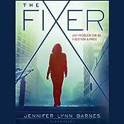 The Fixer   Jennifer Lynn Barnes