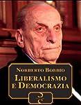 Liberalismo e Democrazia (Italian Edi...