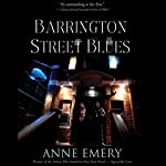 Barrington Street Blues: A Collins-Burke Mystery, Book 3 (       UNABRIDGED) by Anne Emery Narrated by Christian Rummel
