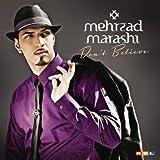 Mehrzad Marashi - Don't Believe