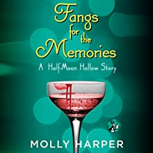 Fangs for the Memories Audiobook by Molly Harper Narrated by Amanda Ronconi