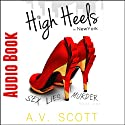 High Heels in New York (       UNABRIDGED) by A.V. Scott Narrated by Marie Kopan