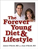 The Forever Young Diet and Lifestyle