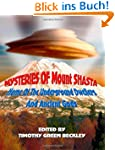 Mysteries of Mount Shasta: Home Of Th...