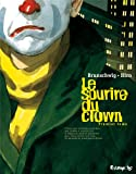 Le sourire du clown, Tome 1 :