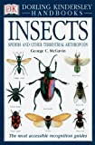 Smithsonian Handbooks Insects: Spiders and Other Terrestrial Arthropods (0789493926) by George C. McGavin