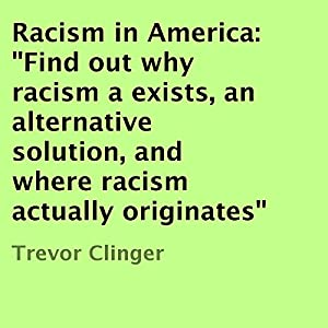 Racism in America Audiobook