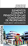 img - for Elementos Comunes y Privativos en las Comunidades de Propietarios (Spanish Edition) book / textbook / text book