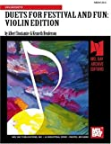 img - for DUETS FOR FESTIVAL & FUN - VIOLIN EDITION book / textbook / text book
