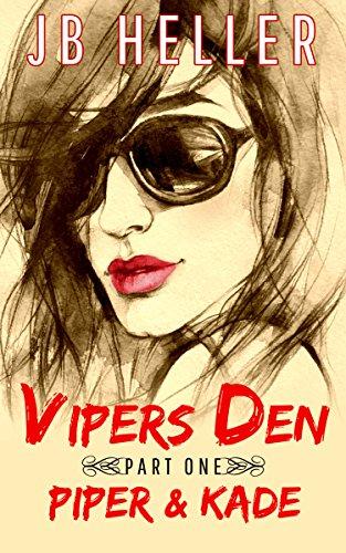 Vipers Den Part One~ Piper & Kade by J B Heller ebook deal