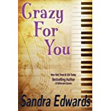 Crazy For You (A Controversial Romance) ~ Sandra Edwards