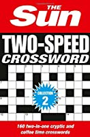 The Sun Two-Speed Crossword Collection 2 (Crosswords Bind Up)