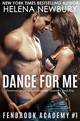Book: Dance For Me (New Adult Romance) (Fenbrook Academy) by Helena Newbury