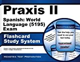 Praxis II Spanish: World Language (5195) Exam Flashcard