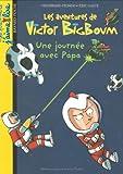 echange, troc Bertrand Fichou - Les aventures de Victor BigBoum : Une journée avec Papa