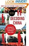 Decoding China: A Handbook for Travel...