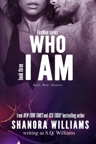 Who I Am (FireNine) by S. Q. Williams