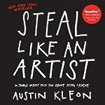 Steal Like an Artist: 10 Things Nobod...