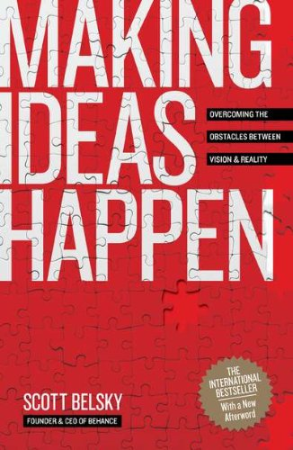 Making Ideas Happen: Overcoming the Obstacles Between...