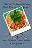 The Quinoa Cookbook: Over 70 Great Quinoa Recipes