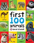 First 100 Animals (First 100 Soft to...