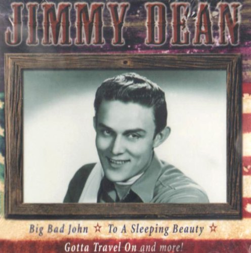 big-bad-john-and-other-fabulous-songs-and-tales-by-jimmy-dean-1995-12-01