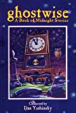 img - for Ghostwise: A Book of Midnight Stories book / textbook / text book