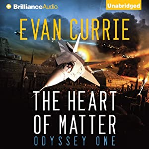 The Heart of Matter: Odyssey One, Book 2 | [Evan Currie]