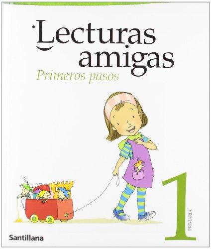 LECTURAS AMIGAS 1. PRIMEROS PASOS
