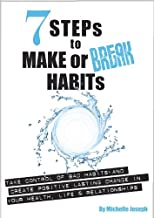 7 Steps To Make Or Break Habits