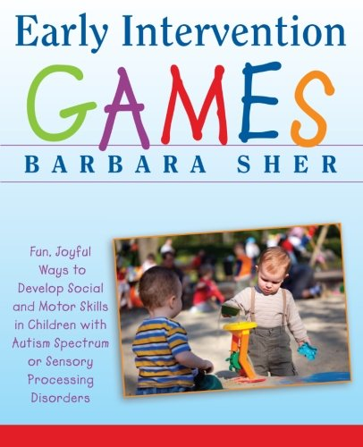 Early Intervention Games: Fun, Joyful Ways to