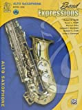 Alfred Band Expressions Book One Student Edition Alto Saxophone Book & CD (Texas Edition)