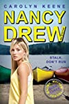 Stalk, Don't Run (Nancy Drew (All New) Girl Detective)