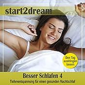 Besser Schlafen 4 (Phantasiereise): Tiefenentspannung für einen gesunden Nachtschlaf | Nils Klippstein, Frank Hoese