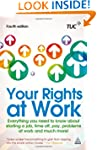 Your Rights at Work: Everything You N...