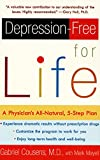 img - for Depression-free for Life: A Physician's All-Natural, 5-Step Plan book / textbook / text book