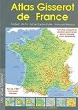 echange, troc Romuald Belzacq, Frédéric Miotto, Marie-Sophie Putfin - Atlas gisserot de france